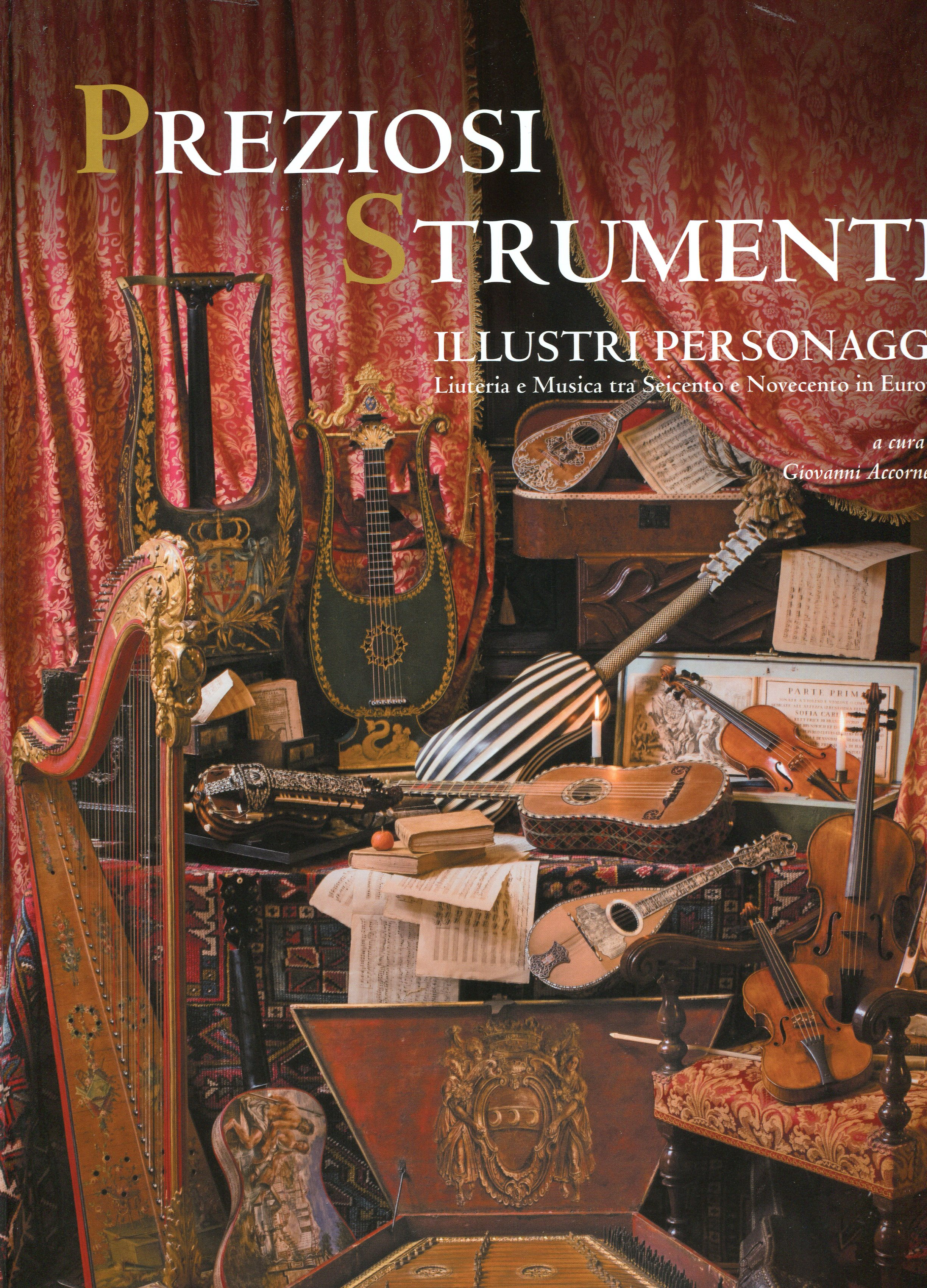 G. Accornero: Precios Instruments, Illustrious Names