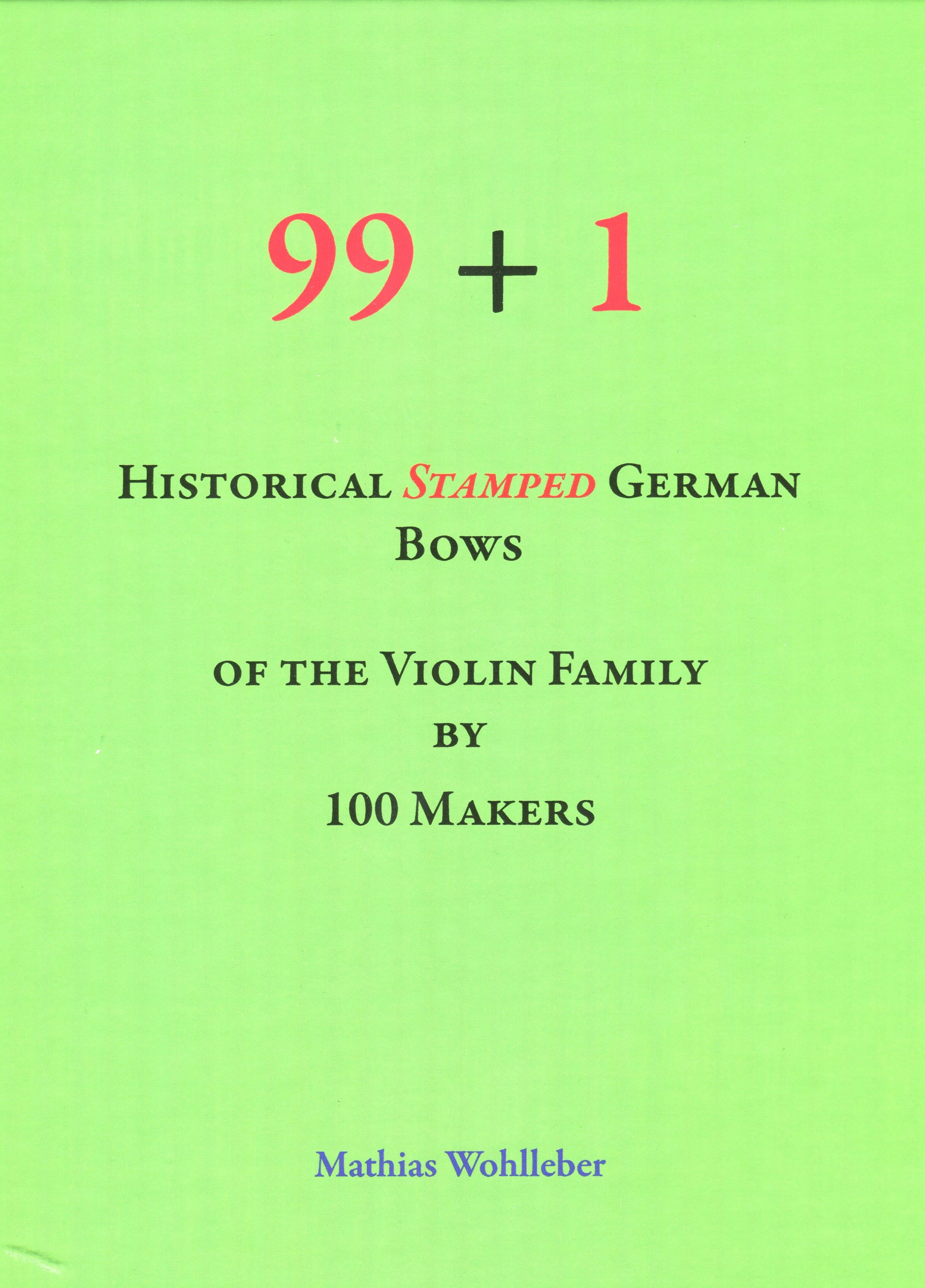 Darling Publications + Mathias Wohlleber: 99+1 Historical stamped German Bows
