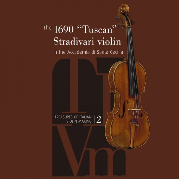 "N.N. The 1690 ""Tuscan"" Stradivari violin"