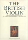 The British Violin - 400 years of violin & bow making